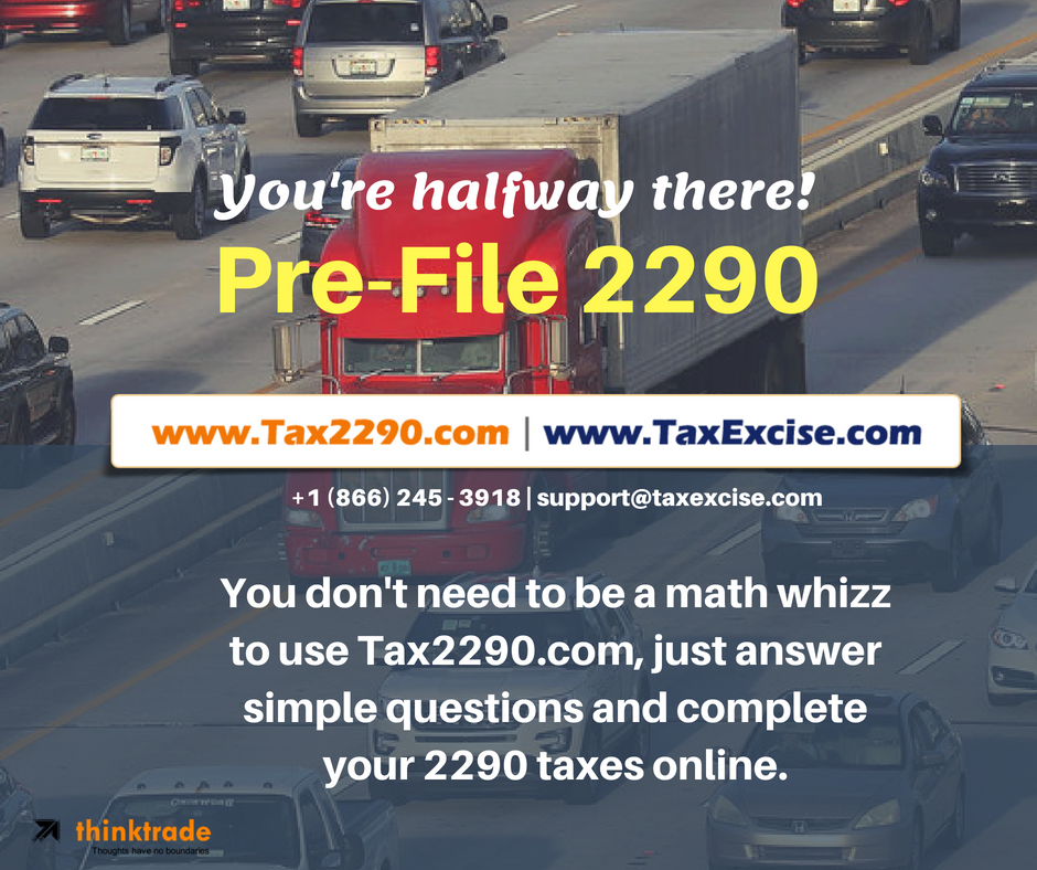 2290 pre-filing is ready